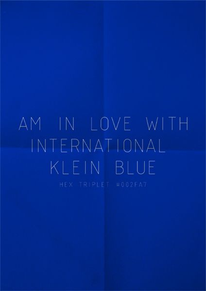 International Klein Blue www.lab333.com www.facebook.com/pages/LAB-STYLE/585086788169863 www.lab333style.com lablikes.tumblr.com www.pinterest.com/labstyle