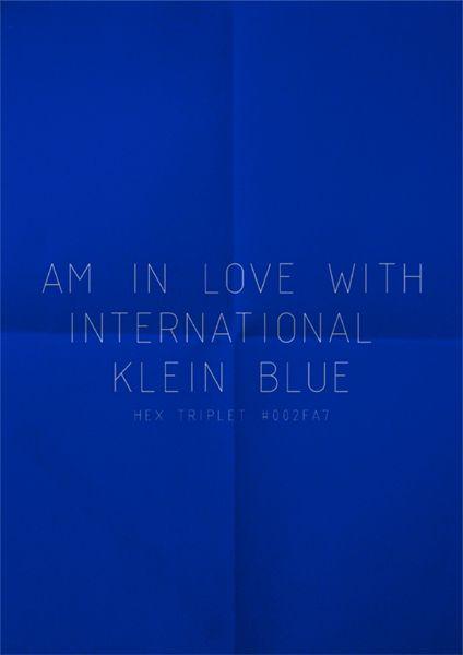 IKB : International Klein Blue : le bleu créé par le peintre français Yves Klein (monochromes).