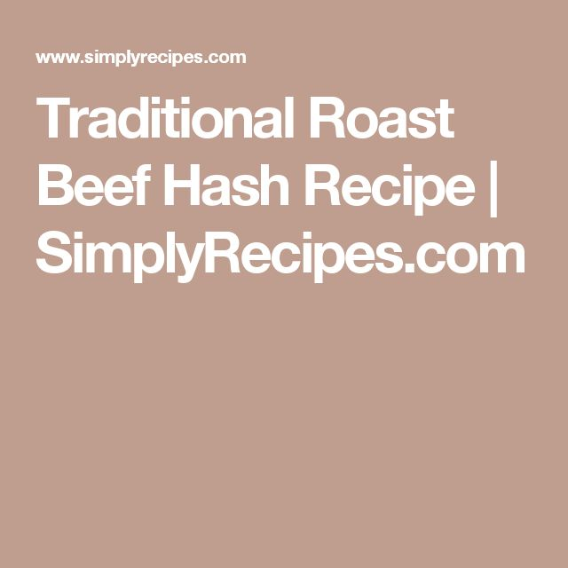 + best ideas about Roast Beef Hash on Pinterest | Leftover roast beef ...
