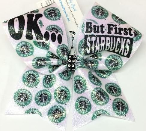 Bows by April - OK But First Starbucks Cheer Bow, $15.00 (http://www.bowsbyapril.com/ok-but-first-starbucks-cheer-bow/)