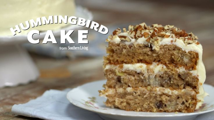 How To Make Hummingbird Cake | Southern Living