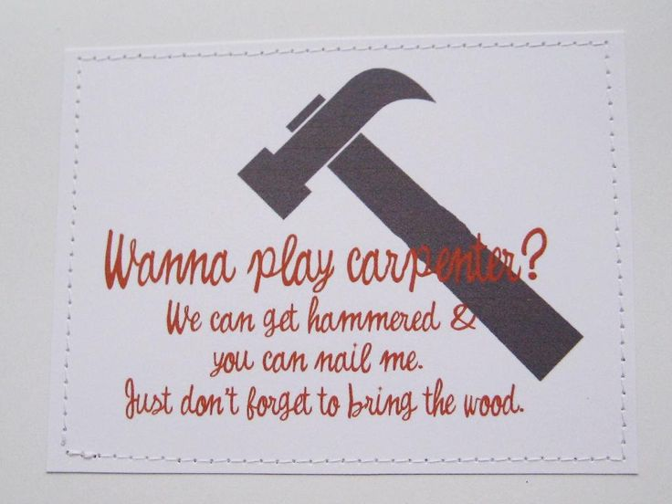 Funny sexy Valentine's Day card. Wanna play carpenter.. $6.00, via Etsy.