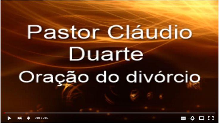 A Oração do Divórcio Pastor Cláudio Duarte