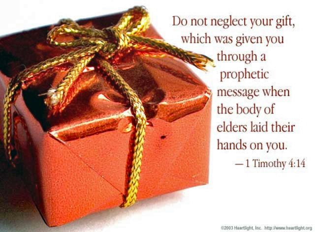 58 best first timothy images on pinterest bible verses my boo and 1 timothy not neglect your gift which was given you through a prophetic message when the body of elders laid their hands on you negle Gallery