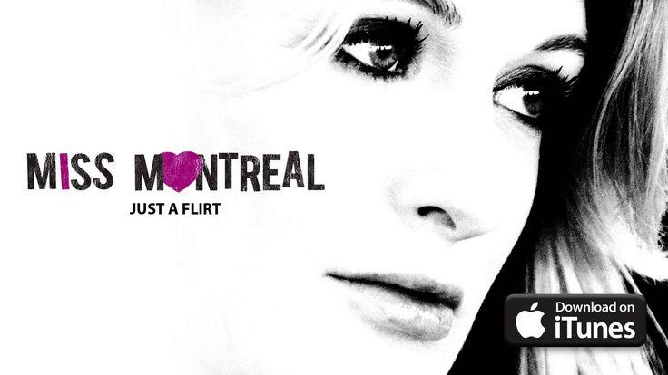 Miss Montreal - Just a Flirt (Official Audio)