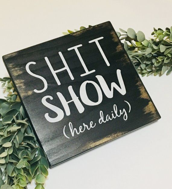 Shit Show Here Daily Rustic Wood Sign, Rustic Bathroom Decor – Rustic bathroom designs