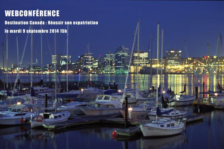 Destination Canada: Réussir son expatriation