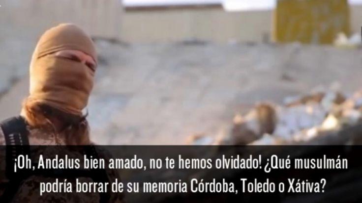 Dans une vidéo de propagande de l'Etat islamique, un djihadiste armé et masqué avertit l'Espagne qu'elle « paiera le prix fort » pour l'expulsion des musulmans d'al-Andalous il y a de cela plusieurs siècles. Le sous-titre en espagnol affirme « Oh Andalous...