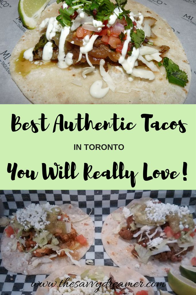 Best Authentic Tacos In Toronto You Will Really Love! Read my review of Mi Taco Taqueria!