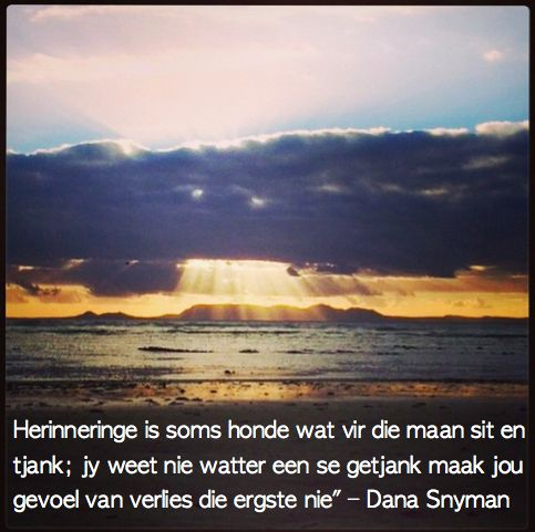 """Aanhaling uit Dana Snyman se boek """"Uit die Blou Kamp""""   #Afrikaans #AfrikaanseAanhalings #Boek #DanaSnyman #Woorde #AfrikaanseWoorde"""