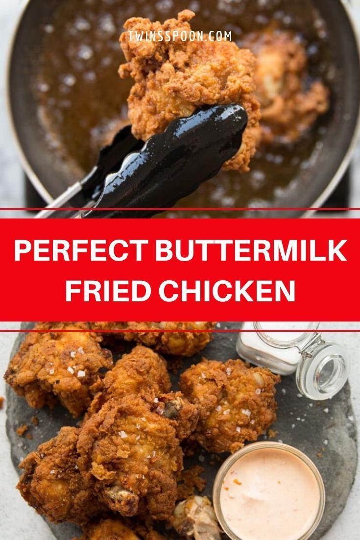 Perfect Buttermilk Fried Chicken In 2020 Buttermilk Fried Chicken Yummy Chicken Recipes Easy Chicken Recipes
