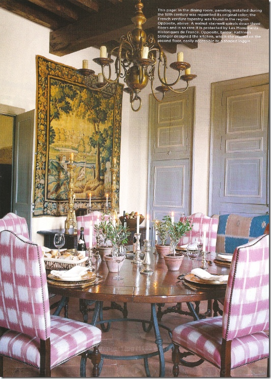 Love the chair fabric too ~ In the dining room with 18th century paneling, the tapestry was bought at a nearby market.