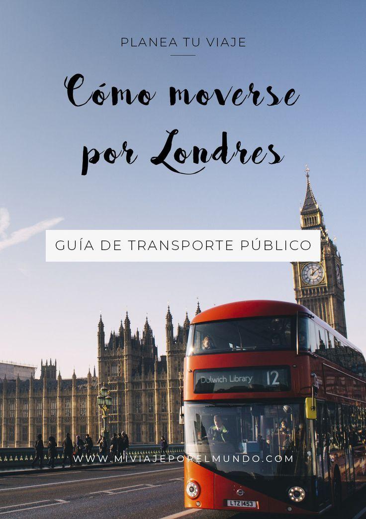 Cómo Movers En Londres Guía De Transporte Público Viajes A Londres Londres Turismo Londres