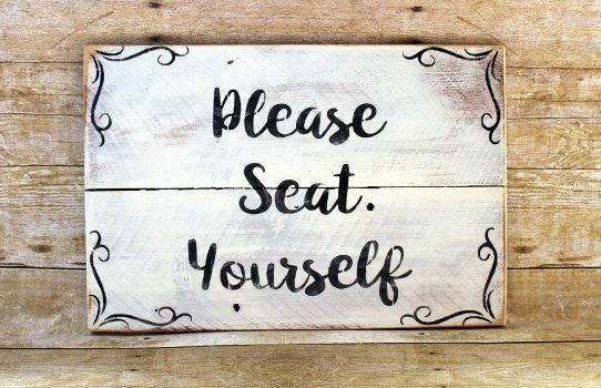 Rustic Bathroom Wood Sign, Please Seat Yourself, Bathroom Decor, Bathroom Humor, above the toilet decor, Bathroom Sign