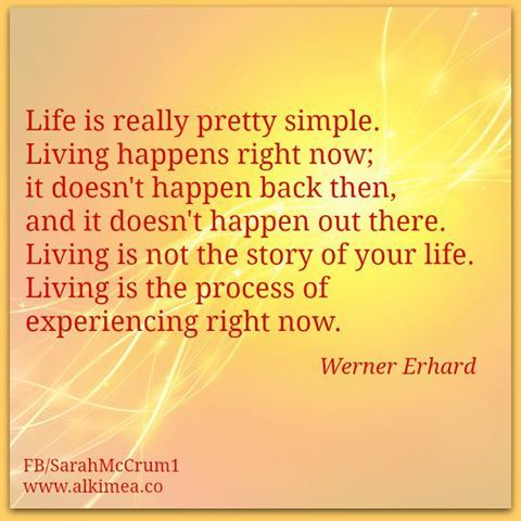 Life is really pretty simple