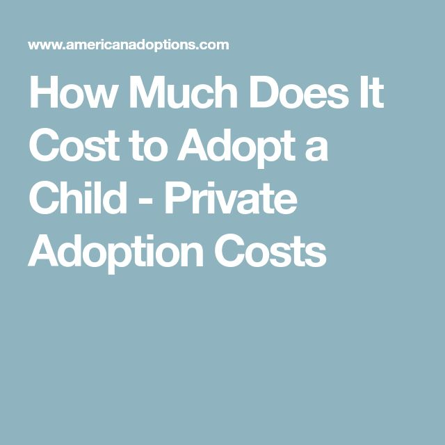 How Much Does It Cost to Adopt a Child - Private Adoption Costs