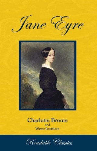 Jane Eyre (Readable Classics) by Charlotte Bronte, http://www.amazon.com/dp/B00332EWAQ/ref=cm_sw_r_pi_dp_pCuWqb16475B8