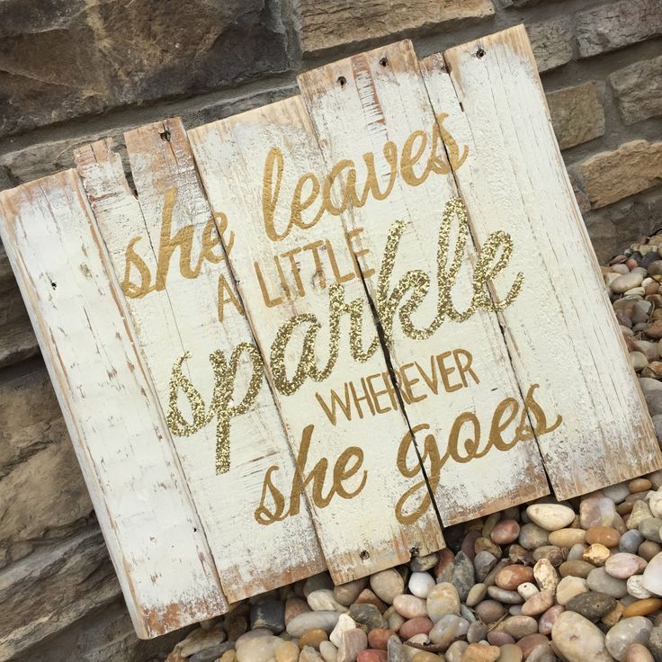 She Leaves a Little Sparkle Wherever She Goes Pallet Sign 14x16, Hand Painted Rustic Pallet Sign, Gold Glitter, Metallic Gold, 1st Birthday by ShopSimplyInspired on Etsy