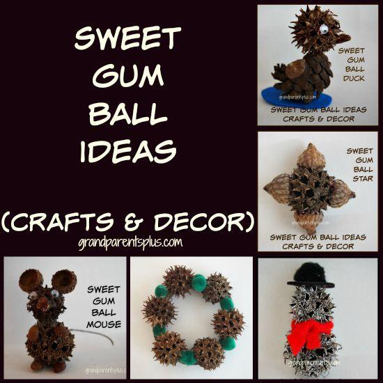 Sweet Gum Ball Ideas grandparentsplus.com