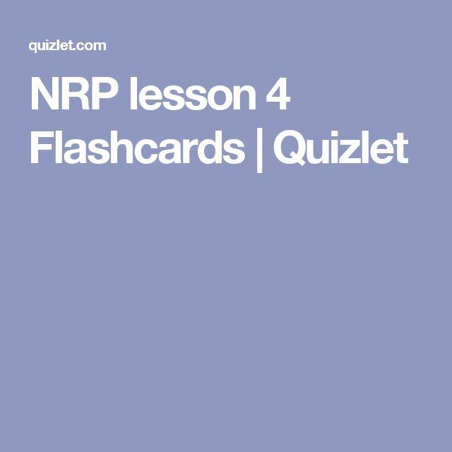 NRP lesson 4 Flashcards | Quizlet