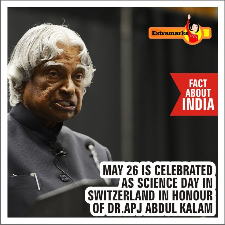 """Science day in Switzerland is dedicated to Ex-Indian President, APJ Abdul Kalam. The father of India's missile programme had visited Switzerland back in 2006. Upon his arrival, Switzerland declared May 26th as Science Day."""