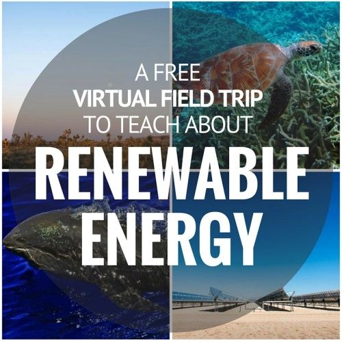 A free virtual field trip to teach about renewable energy on May 20th, 2016 for grades 3-8