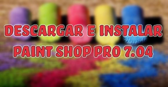 Descargar e Instalar Paint Shop Pro 7.04