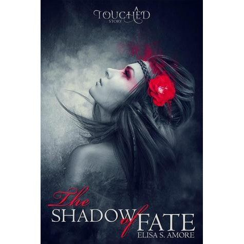 Shadow of fate - Touched Saga #0.5