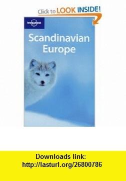 Lonely Planet Scandinavian Europe (Multi Country Guide) (9781741045536) Paul Harding, Mark Elliott, Steve Kokker, Tom Masters, Becky Ohlsen, John Spelman , ISBN-10: 1741045533  , ISBN-13: 978-1741045536 ,  , tutorials , pdf , ebook , torrent , downloads , rapidshare , filesonic , hotfile , megaupload , fileserve