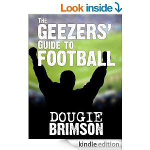 The Geezers' Guide To Football.