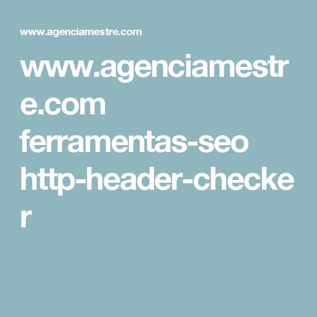 www.agenciamestre.com ferramentas-seo http-header-checker