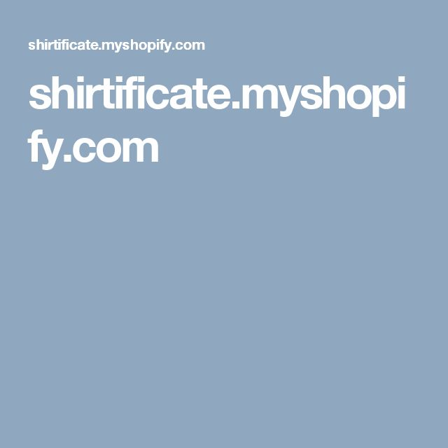 shirtificate.myshopify.com