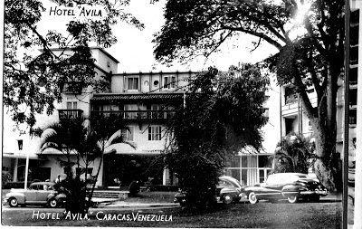 Hotel Avila CARACAS EN RETROSPECTIVA