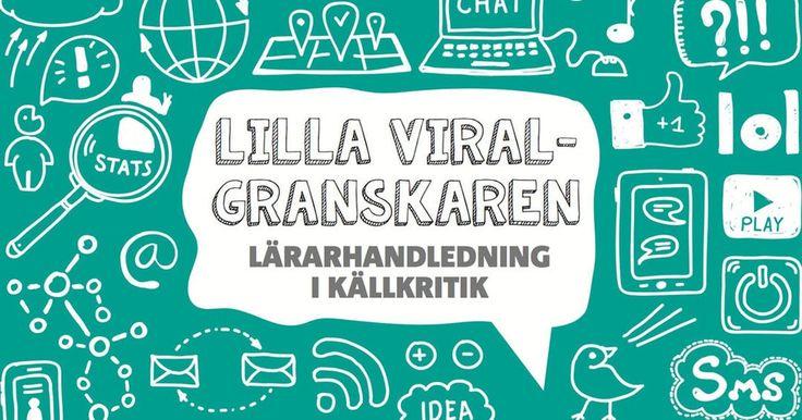 Här hittar du Viralgranskarens skolmaterial för nedladdning – lektionerna riktar sig till både äldre och yngre elever och lär även lärare hur man viralgranskar.