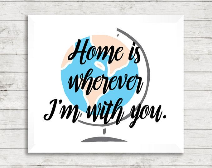 Home Is Wherever Iu0027m With You Wall Print, Home Is Wherever Iu0027