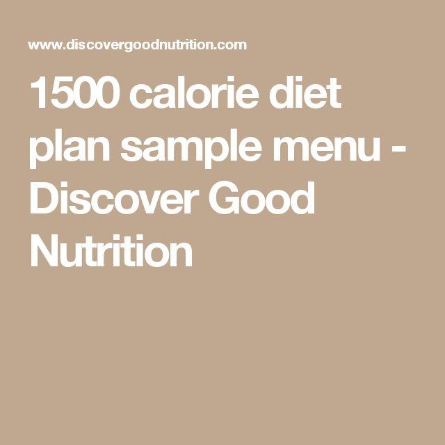 1500 calorie diet plan sample menu - Discover Good Nutrition
