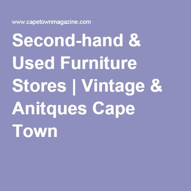 Second Hand U0026 Used Furniture Stores | Vintage U0026 Anitques Cape Town