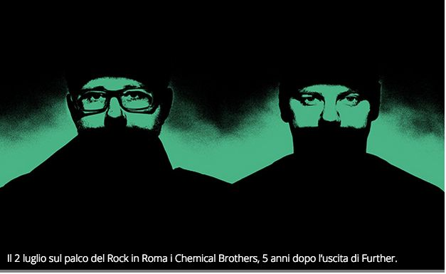 Il 2 luglio sul palco del Rock in Roma i Chemical Brothers, 5 anni dopo l'uscita di Further.