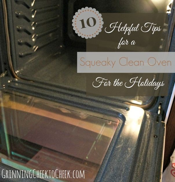 10 Helpful Tips for a Squeaky Clean Oven