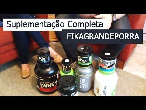 Suplementação Completa - FIKAGRANDEPORRA