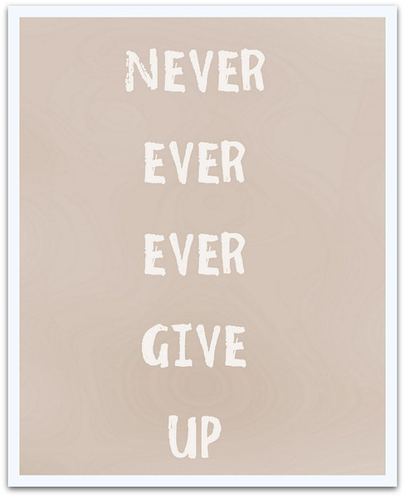 Positive affirmation art Never give up Print by TranquilityPrints, $12.00