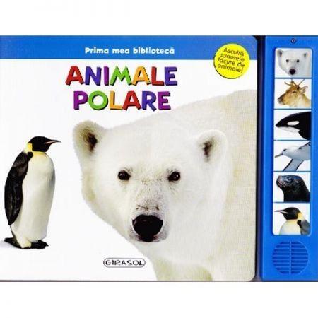 Animale polare – Varsta: 1+; Cartea vorbeste despre animalele care traiesc la cei doi poli: ursul polar, renul, foca, balena, albatrosul si pinguinul. Pagini fabricate din carton tare, cele sase butoane relateaza sunetele animalelor in mod realistic