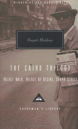 The Cairo Trilogy: Palace Walk; Palace of Desire; Sugar Street (Naguib Mahfouz) | New and Used Books from Thrift Books