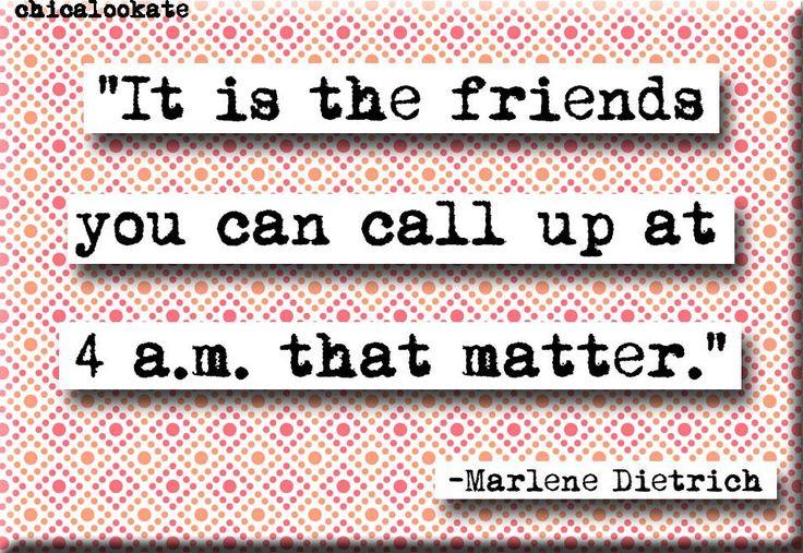 Marlene Dietrich Friends Quote Magnet or Pocket Mirror (no.239)