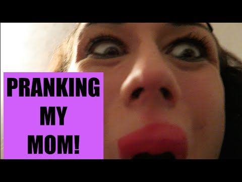 pranking my mom youtube