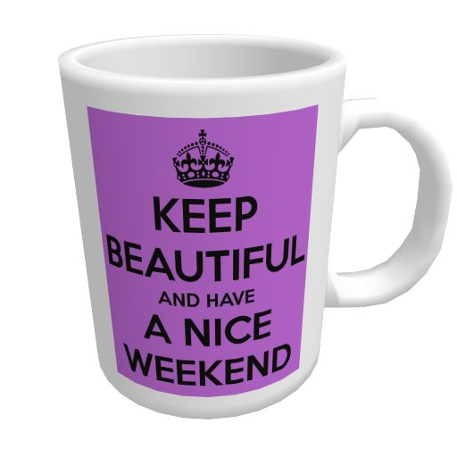 keep-beautiful-and-have-a-nice-weekend.png (512×512)