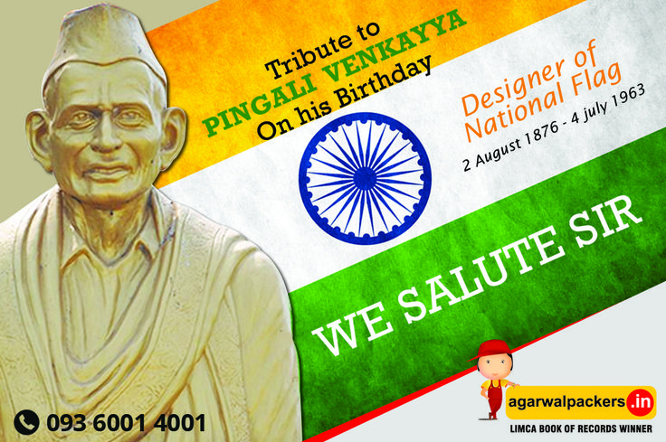 Remembering our Indian Flag designer Pingali Venkayya ji on his Birth Anniversary... #PingaliVenkayya #Indianfreedomfighter #Bhatlapenumarru #Vijayawada #Pingali #birthanniversary #Indians #Masulipatnam #AndhraPradesh #Designer #Designed #Indiannationalflag #‎SafeRelocation‬ ‪#‎Household‬ ‪#‎Transportation‬ ‪#‎Relocation‬ ‪#‎Shifting‬ ‪#‎Residential‬ ‪#‎Offering‬ ‪#‎Householdpackers‬ ‪#‎Bangalore‬ ‪#‎Delhi‬ ‪#‎Mumbai‬ ‪#‎pune‬ ‪#‎hyderabad‬ ‪#‎Gurgaon‬ Know More Details Just click here…
