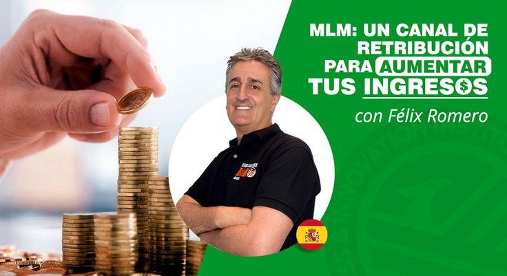 MLM   Un canal de retribución para aumentar tus ingresos