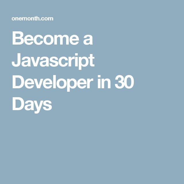 Become a Javascript Developer in 30 Days