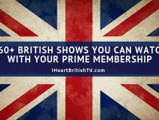 2019 Update: 230+ British TV Shows on Netflix Right Now – I Heart British TV